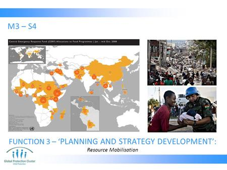 M3 – S4 FUNCTION 3 – ' PLANNING AND STRATEGY DEVELOPMENT ': Resource Mobilisation.