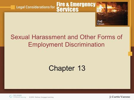 Sexual Harassment and Other Forms of Employment Discrimination Chapter 13.