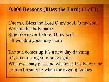 10,000 Reasons (Bless the Lord) (1 of 3)