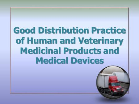good manufacturing practices guidelines for medical devices