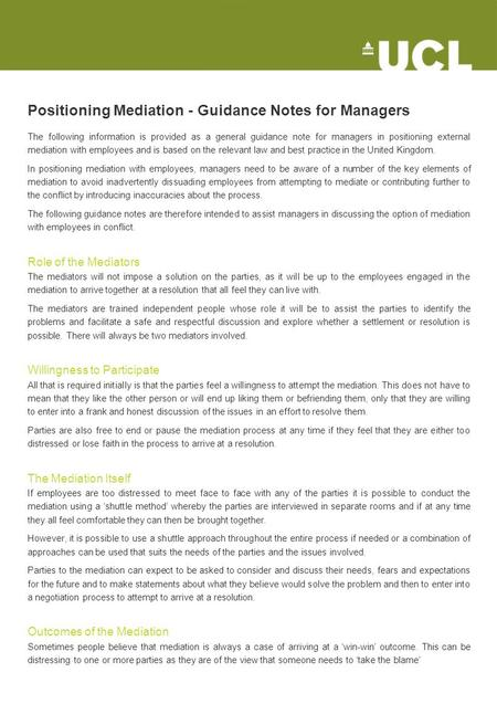 Positioning Mediation - Guidance Notes for Managers The following information is provided as a general guidance note for managers in positioning external.