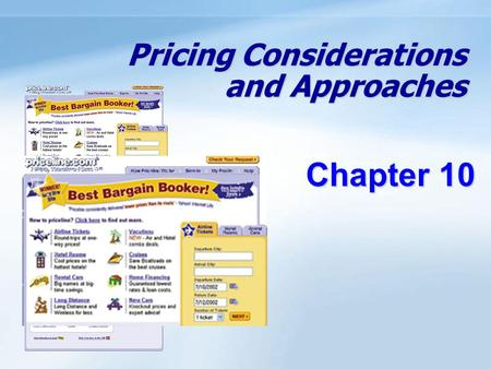 Pricing Considerations and Approaches Chapter 10.