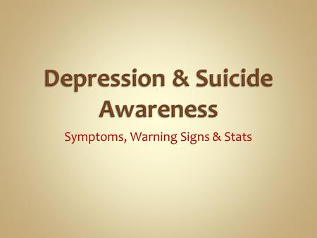Depression & Suicide Awareness