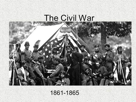 The Civil War 1861-1865.