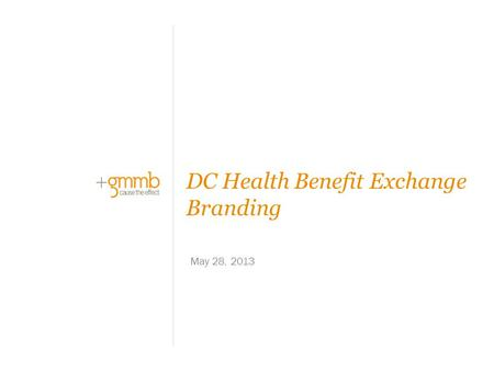 May 28, 2013 DC Health Benefit Exchange Branding.