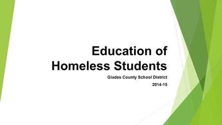 Education of Homeless Students