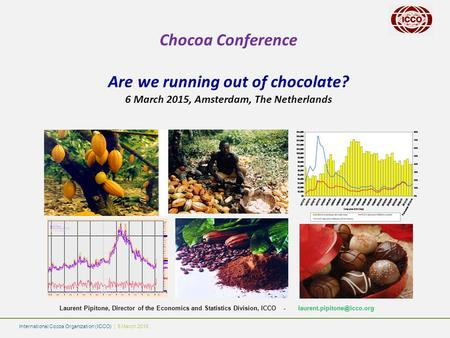 Chocoa Conference Are we running out of chocolate?