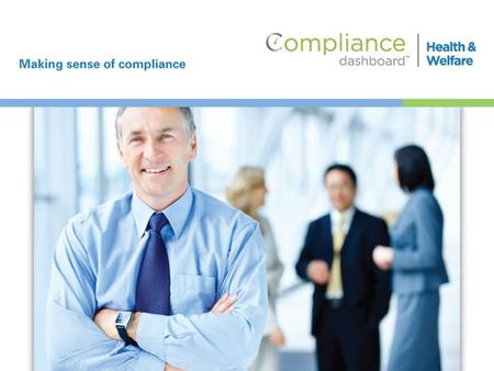 Compliancedashboard is the leading web-based solution for helping employers comply with the federal laws that govern their health & welfare benefit plans.
