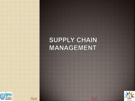 NextEnd. Supply Chain Management – Definitions Supply chain management is the management of a network of interconnected businesses involved in the ultimate.