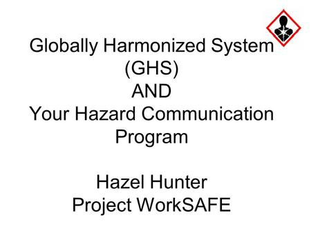 The Globally Harmonized System Ghs For Hazard