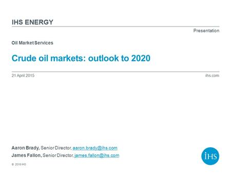 Crude oil markets: outlook to 2020