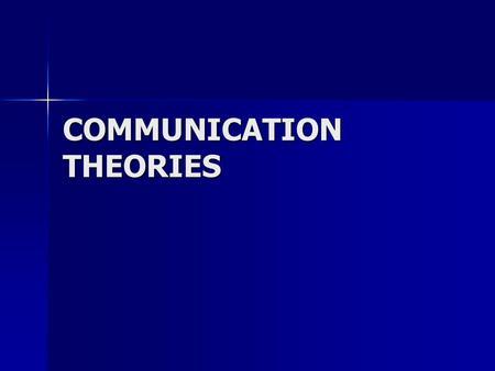 summary group communication theories Introduction to communication theory  recognize how communication theories apply outside of the  group and organizational communication theories r.