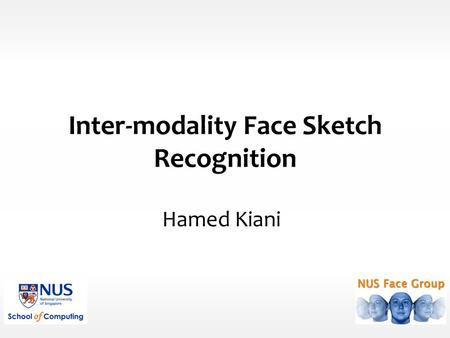 Inter-modality Face Sketch Recognition Hamed Kiani.