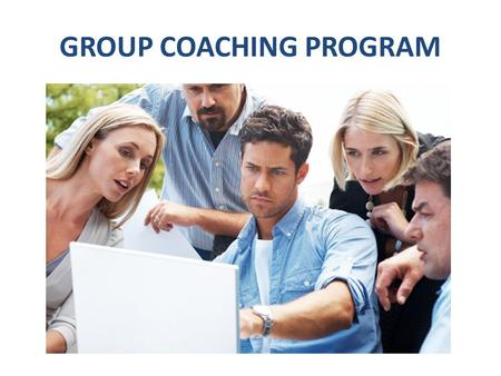 GROUP COACHING PROGRAM. Purpose Access to a FOREX Coach to clarify understanding 11 Course topics, develop winning Trading Strategies. Each session increases.