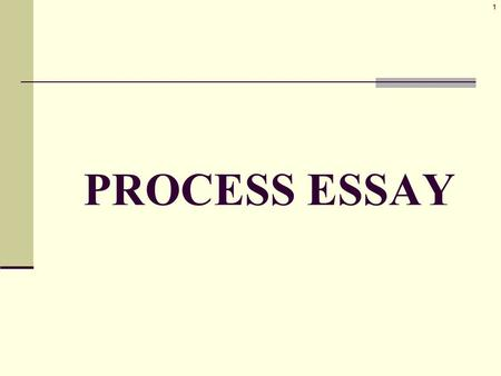 similar process definition essays Process approaches to writing tend to focus more on the varied classroom activities which promote the development of language use: brainstorming, group discussion, re-writing such an approach can have any number of stages, though a typical sequence of activities could proceed as follows.