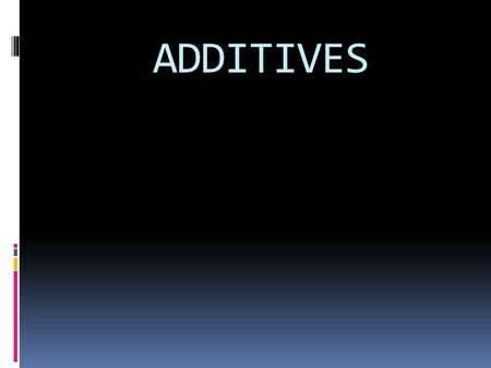 ADDITIVES. What you mean by fuel Additive?  Any substance added in small amounts to something else to improve, strengthen, or otherwise alter it.  Fuel.