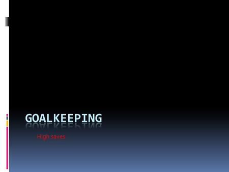 High saves Goal Keeper In many team sports which involve scoring goals, a goalkeeper is a designated player charged with directly preventing the opposing.
