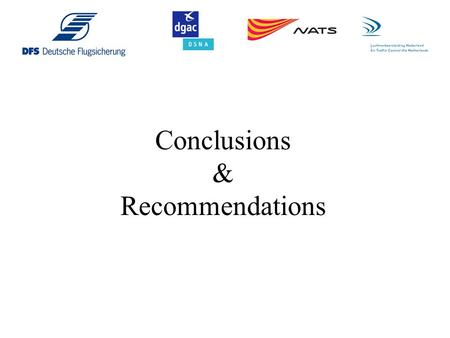 Conclusions & Recommendations. Conclusions 1.Three simulation tools have been evaluated during the study. 2.To fully take into account the dynamic ILS.