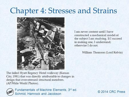 Chapter 4: Stresses and Strains