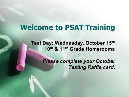 Welcome to PSAT Training
