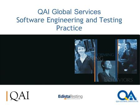 QAI Global Services Software Engineering and Testing Practice.