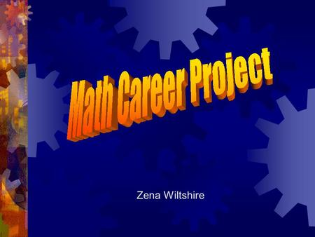 Zena Wiltshire Why do I need to learn Math?  Any ideas?  It is used in almost every career today.  You will need basic problem solving skills for.