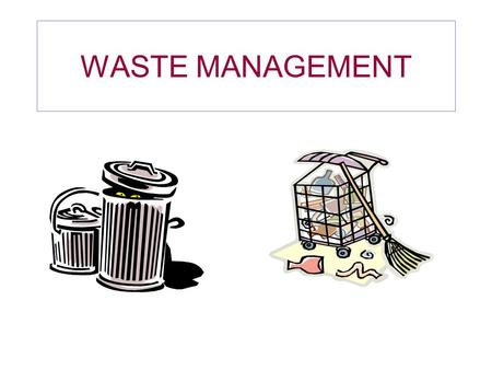WASTE MANAGEMENT. What is the waste Management? The process of collecting, transporting, processing and disposing of waste is known as waste management.