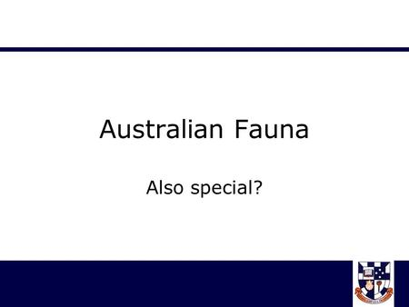 "Australian Fauna Also special?. State Emblem Quiz Heading ""Australian Fauna"" Numbers 1-9 1.5. 2.6. 3.7. 4.8. 9."