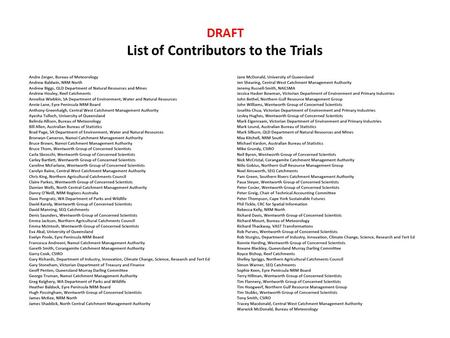 DRAFT List of Contributors to the Trials. Australian Regional Proof of Concept Trials Environmental Asset Condition Accounts.