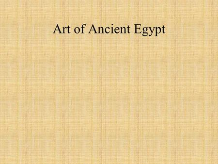 Art of Ancient Egypt.