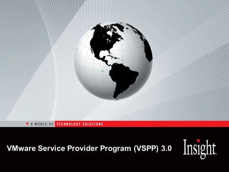 VMware Service Provider Program (VSPP) 3.0. VMware VSPP 3.0 What stays with VSPP 3.0? What changes with VSPP 3.0? Product list and Point value Timing.