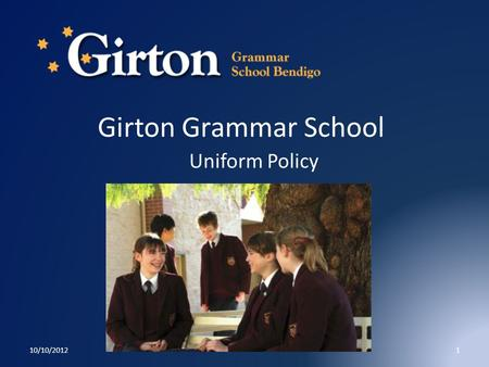 Girton Grammar School Uniform Policy 10/10/20121.
