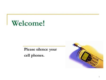 1 Welcome! Please silence your cell phones.. Boulder Valley Volunteer Storyteller Training Session 2 March 2014 Trainer: Kathy Santopietro Weddel 2.
