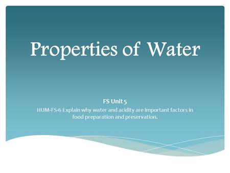 Properties of Water FS Unit 5