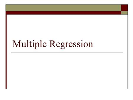 Multiple Regression. Multiple regression  Previously discussed the one predictor scenario  Multiple regression is the case of having two or more independent.