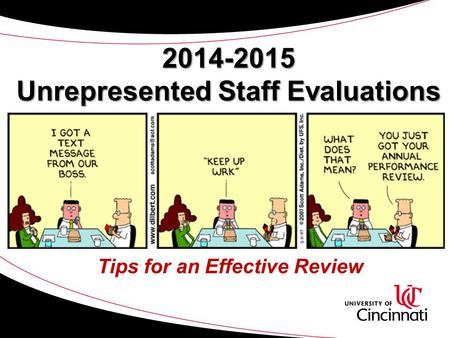 2014-2015 Unrepresented Staff Evaluations Tips for an Effective Review.