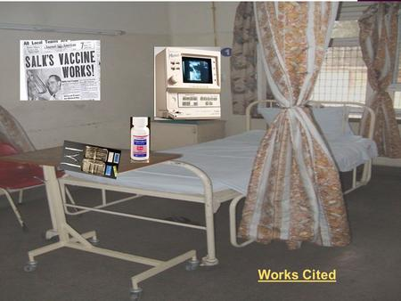 Works Cited. Medical Technology of the 1950's By: Kayleen Orban.