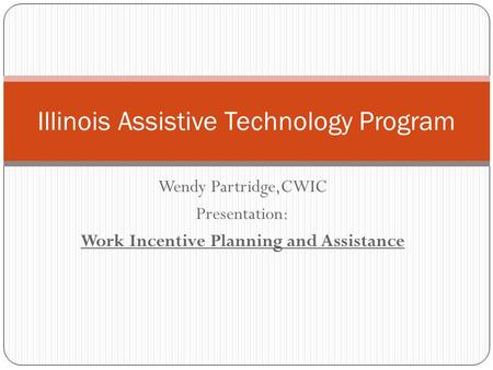 Illinois Assistive Technology Program