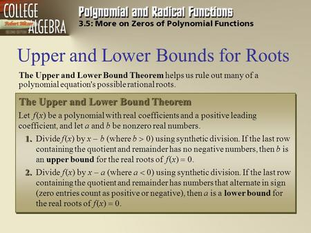 Upper and Lower Bounds for Roots