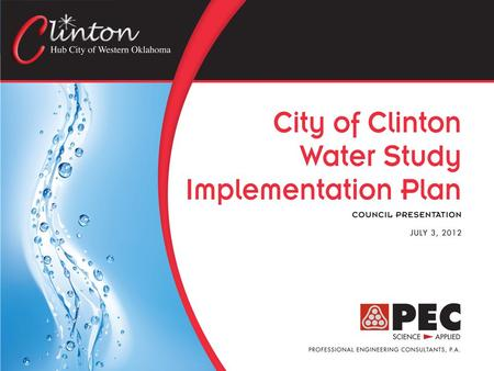 Overview and Project Approach  Clinton is currently experiencing surface water supply shortages in their raw water source, Clinton Lake, and has been.