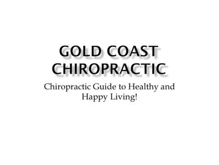 Chiropractic Guide to Healthy and Happy Living!.  Discover about Chiropractic  Cause vs. Effect Treatment  Live Healthier TODAY.