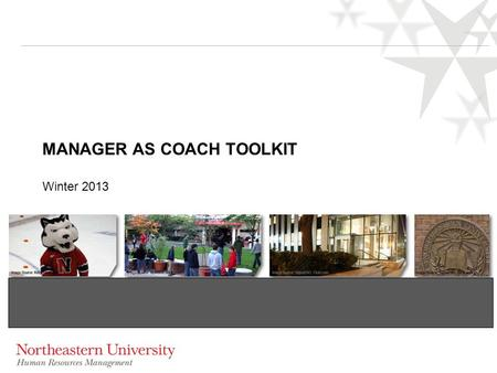 MANAGER AS COACH TOOLKIT Winter 2013. Getting Ready to Coach 2.