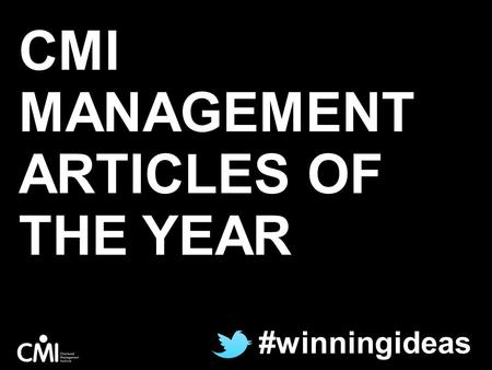 CMI MANAGEMENT ARTICLES OF THE YEAR #winningideas.