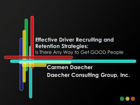 Carmen Daecher Daecher Consulting Group, Inc.