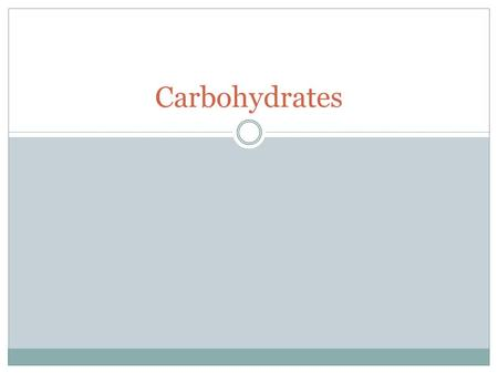 Carbohydrates. What is the first thing that comes to mind? Carbohydrates:  Supply energy, vitamins, minerals, fiber and phytochemicals  However, they.
