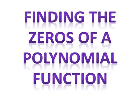 "The ""zero"" of a function is just the value at which a function touches the x-axis."