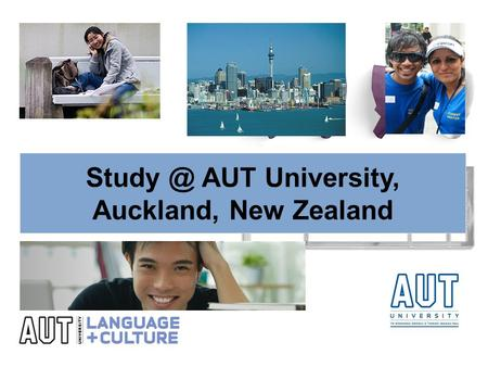 AUT University, Auckland, New Zealand. Destination Aotearoa, New Zealand Did you know… o A kiwi is not a fruit – it is New Zealand's native flightless.
