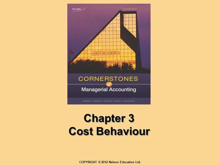 Chapter 3 Cost Behaviour