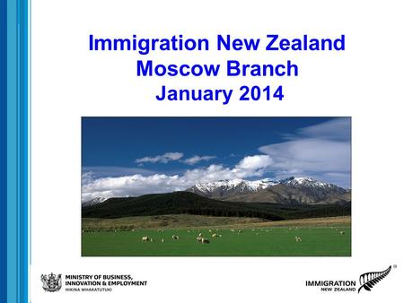 Immigration New Zealand Moscow Branch January 2014.