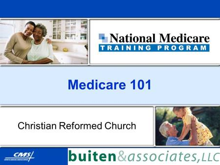 Medicare 101 Christian Reformed Church. June, 2012 2 Medicare 101 Introduction to Medicare Original Medicare Plan Medicare Supplement Insurance (Medigap)